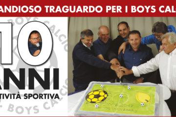 10 Anni di Boys Calcio!