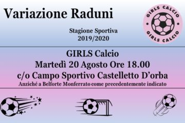 Variazione Campo Raduno GIRLS CALCIO Stagione Sportiva 2019/2020